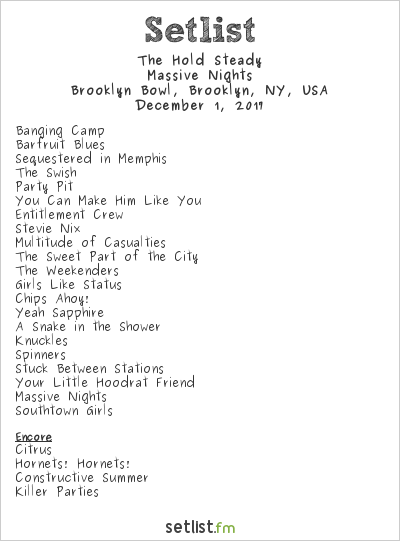 The Hold Steady Setlist Brooklyn Bowl, Brooklyn, NY, USA 2017, Massive Nights