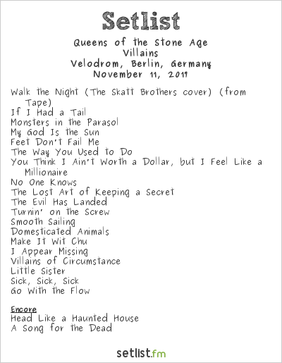 Queens of the Stone Age Setlist Velodrom, Berlin, Germany 2017, Villains