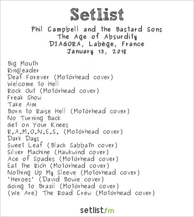 Phil Campbell and the Bastard Sons Setlist DIAGORA, Labège, France 2018, The Age of Absurdity