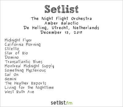The Night Flight Orchestra Setlist De Helling, Utrecht, Netherlands 2017, Amber Galactic