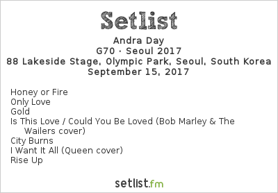 Andra Day Setlist 88 Lakeside Stage, Olympic Park, Seoul, South Korea, G70 · Seoul 2017