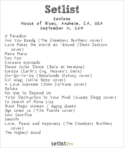 Carlos Santana Setlist House of Blues, Anaheim, CA, USA 2017