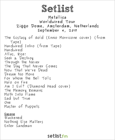 Metallica Setlist Ziggo Dome, Amsterdam, Netherlands 2017, WorldWired Tour