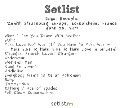 Royal Republic Setlist Festival des Artefacts 2017 2017