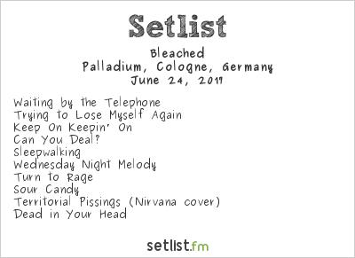 Bleached Setlist Palladium, Cologne, Germany 2017
