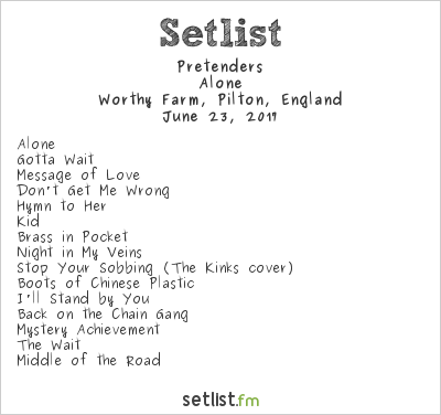The Pretenders Setlist Glastonbury Festival 2017 2017, Alone