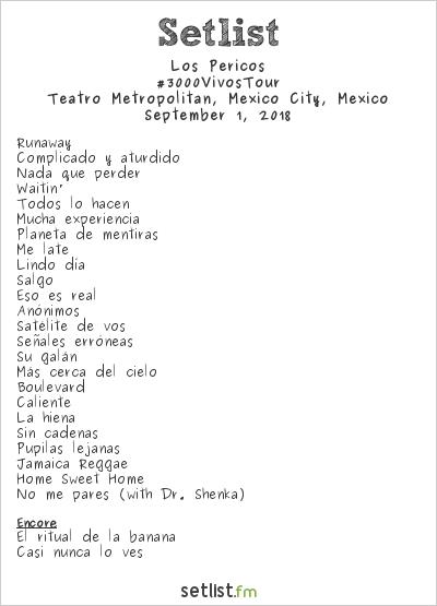 Los Pericos Setlist Teatro Metropólitan, Mexico City, Mexico 2018, #3000VivosTour