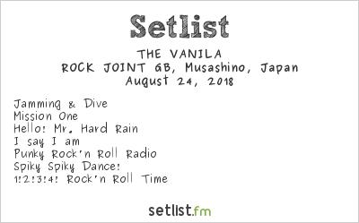 THE VANILA Setlist ROCK JOINT GB, Musashino, Japan 2018