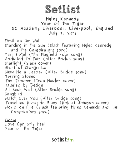 Myles Kennedy Setlist O2 Academy Liverpool, Liverpool, England 2018, Year of the Tiger