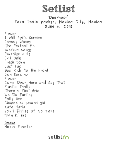 Deerhoof Setlist Foro Indie Rocks!, Mexico City, Mexico 2018