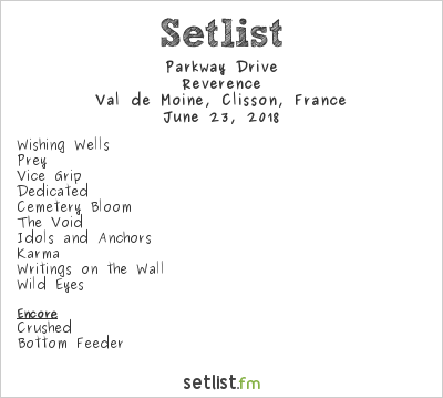 Parkway Drive Setlist Hellfest 2018 2018, Reverence