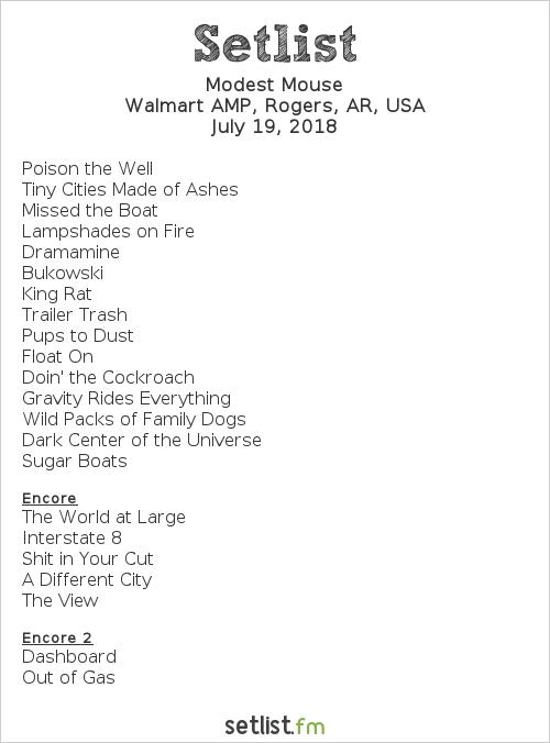 Modest Mouse Setlist Walmart AMP, Rogers, AR, USA 2018