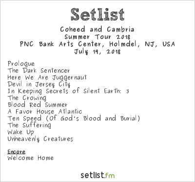 Coheed and Cambria Setlist PNC Bank Arts Center, Holmdel, NJ, USA, Summer Tour 2018
