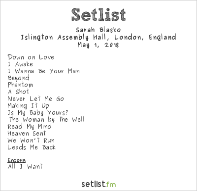 Sarah Blasko Setlist Islington Assembly Hall, London, England 2018