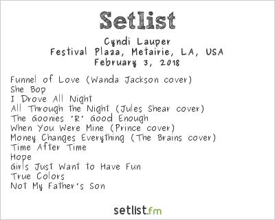 Cyndi Lauper Setlist Family Gras, Metairie, LA, USA 2018