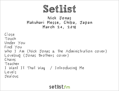 Nick Jonas Setlist PopSpring 2018 2018