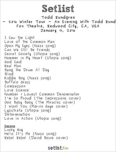 Todd Rundgren Setlist Fox Theatre, Redwood City, CA, USA 2016, 2015 - 2016 Winter Tour - An Evening With Todd Rundgren