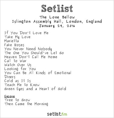 The Lone Bellow Setlist Islington Assembly Hall, London, England 2016