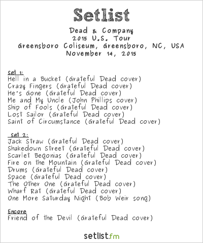 Dead & Company Setlist Greensboro Coliseum, Greensboro, NC, USA 2015, 2015 U.S. Tour