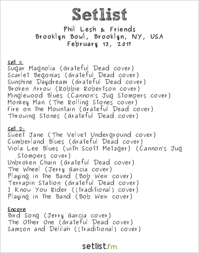 Phil Lesh Setlist Brooklyn Bowl, Brooklyn, NY, USA 2017