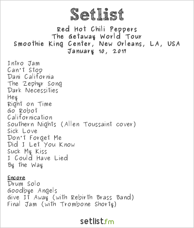 Red Hot Chili Peppers Setlist Smoothie King Center, New Orleans, LA, USA 2017, The Getaway World Tour