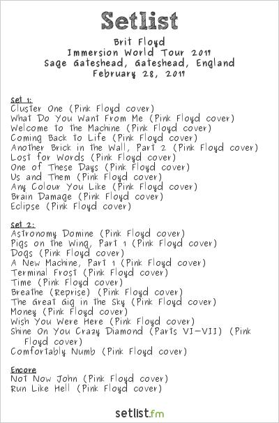 Brit Floyd Tour  Setlist