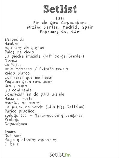 Izal Setlist WiZink Center, Madrid, Spain 2017, Fin de gira Copacabana