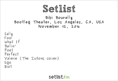 Bibi Bourelly Setlist Bootleg Theater, Los Angeles, CA, USA 2016