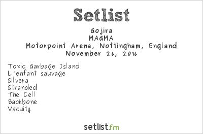 Gojira Setlist Motorpoint Arena, Nottingham, England 2016, MAGMA