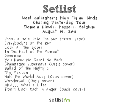 Noel Gallagher's High Flying Birds Setlist Pukkelpop 2016 2016