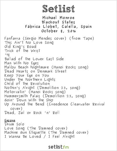 Michael Monroe Setlist Calella Rockfest 2016 2016, Blackout States