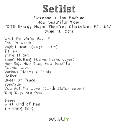 Florence + the Machine Setlist DTE Energy Music Theatre, Clarkston, MI, USA 2016, How Beautiful Tour