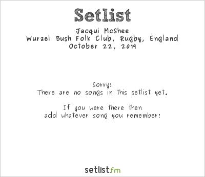 Jacqui McShee at Wurzel Bush Folk Club, Rugby, England Setlist
