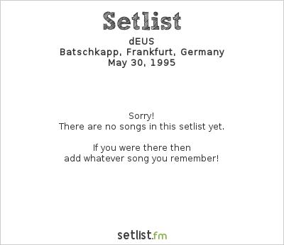 Setlist dEUS