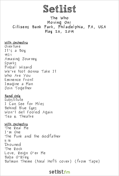 The Who Setlist Citizens Bank Park, Philadelphia, PA, USA 2019, Moving On!