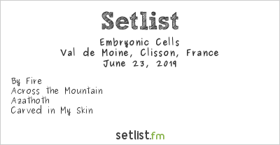 Embryonic Cells Setlist Hellfest 2019 2019