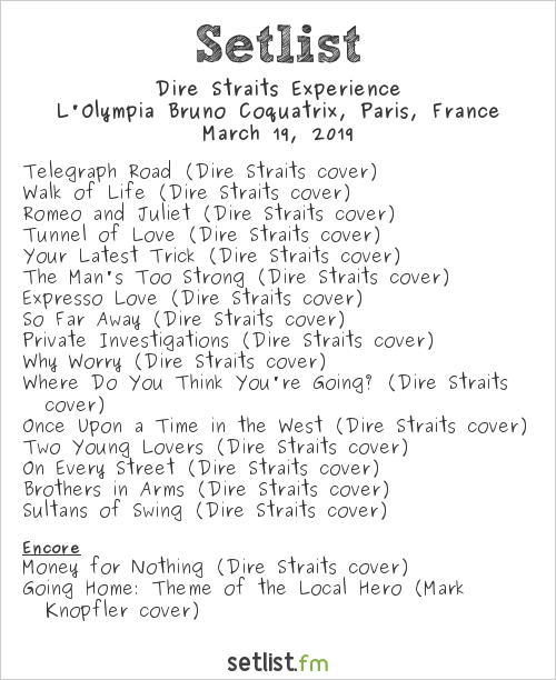 Dire Straits Experience Setlist L'Olympia Bruno Coquatrix, Paris, France 2019