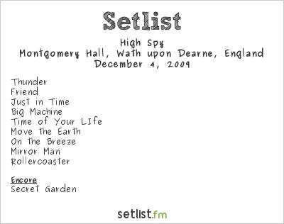 High Spy Setlist Montgomery Hall, Wath upon Dearne, England 2009