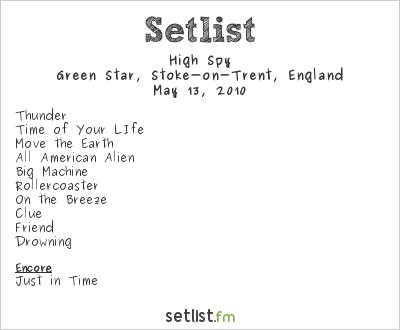 High Spy Setlist Green Star, Stoke-on-Trent, England 2010