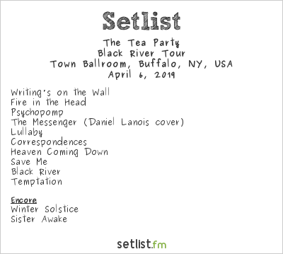 The Tea Party Setlist Town Ballroom, Buffalo, NY, USA 2019, Black River Tour