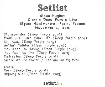 Glenn Hughes Setlist Élysée Montmartre, Paris, France 2018, Classic Deep Purple Live