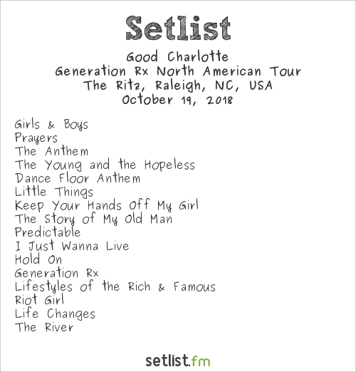 Good Charlotte Setlist Ritz Theater, Raleigh, NC, USA 2018, Generation Rx North American Tour