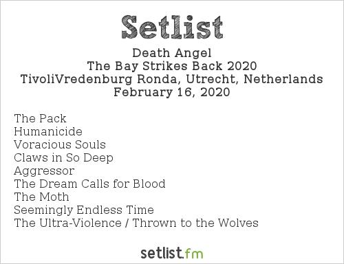 Death Angel Setlist TivoliVredenburg Ronda, Utrecht, Netherlands, The Bay Strikes Back 2020