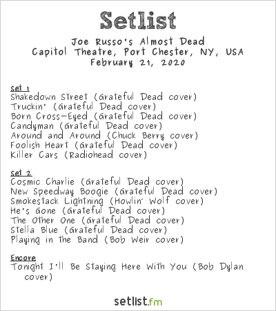 Joe Russo's Almost Dead Setlist Capitol Theatre, Port Chester, NY, USA 2020