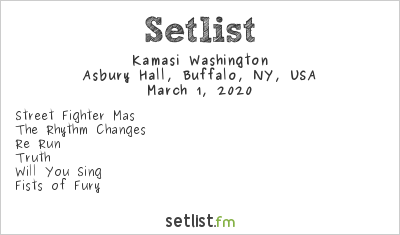 Kamasi Washington Setlist Asbury Hall, Buffalo, NY, USA 2020