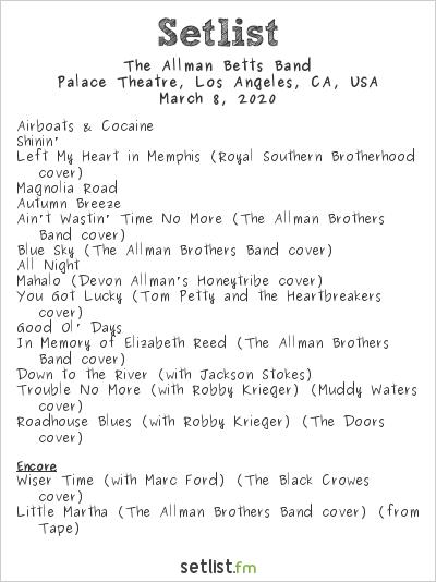 The Allman Betts Band Setlist Palace Theatre, Los Angeles, CA, USA 2020