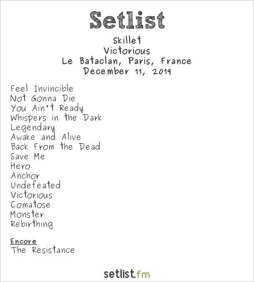 Skillet Setlist Le Bataclan, Paris, France 2019, Victorious