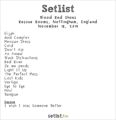 Blood Red Shoes Setlist Rescue Rooms, Nottingham, England 2019