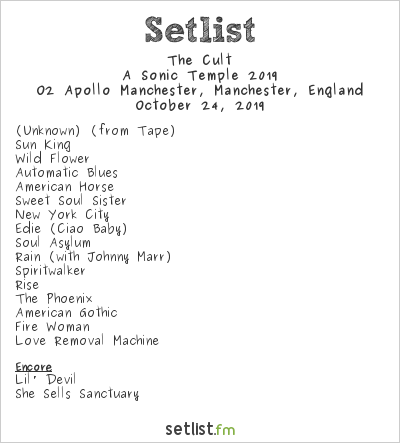 The Cult Setlist O2 Apollo Manchester, Manchester, England, A Sonic Temple 2019