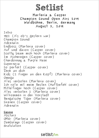 Marteria & Casper Setlist Waldbühne, Berlin, Germany, Champion Sound Open Airs 2019